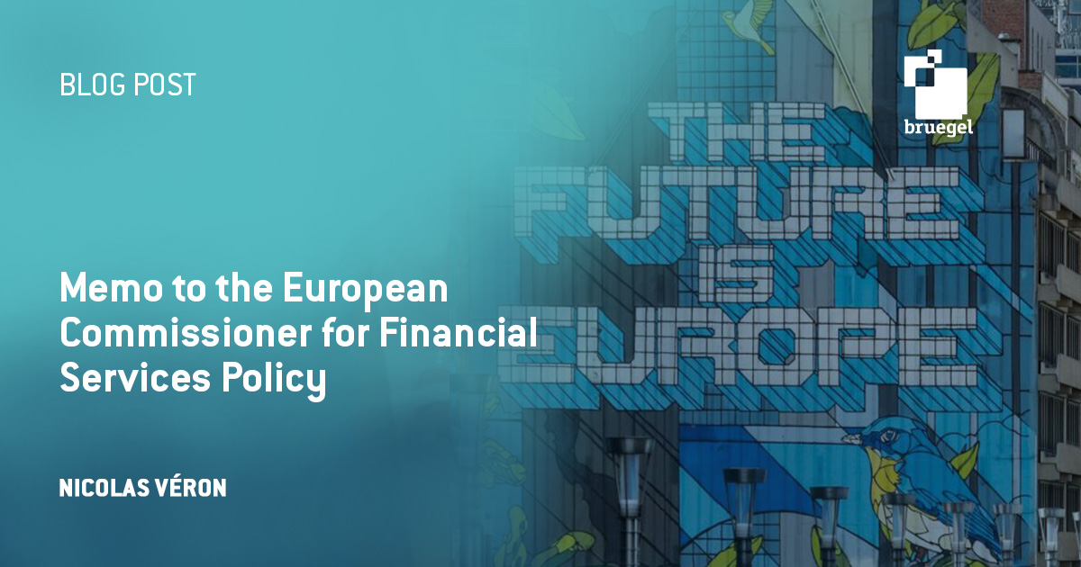 Memo to the European Commissioner for Financial Services Policy